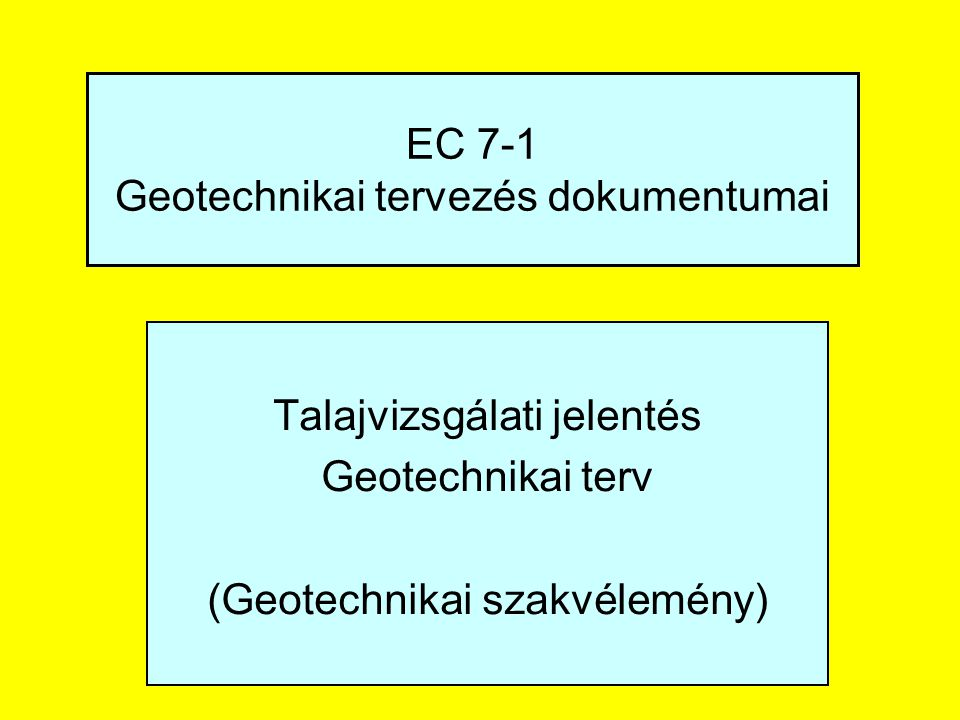 EC 7-1 Geotechnikai tervezés dokumentumai