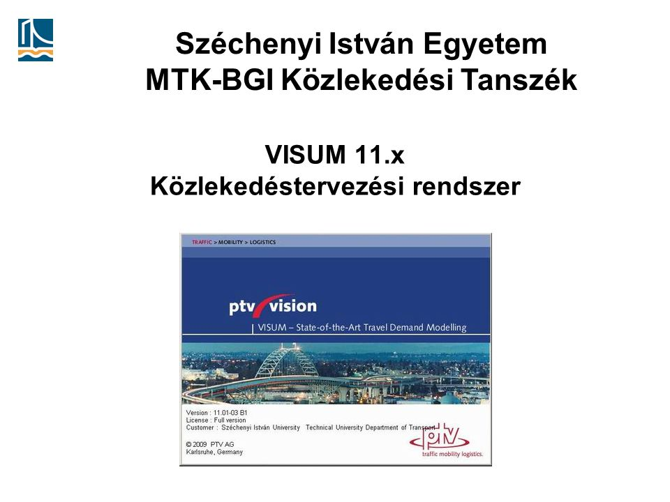 VISUM 11.x Közlekedéstervezési rendszer
