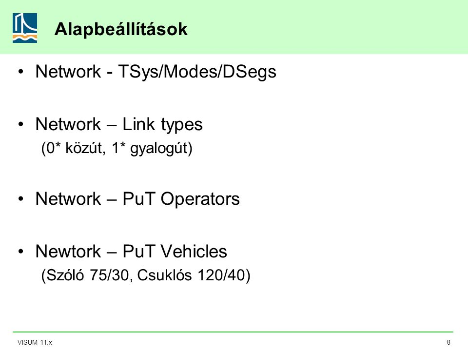 Network - TSys/Modes/DSegs Network – Link types