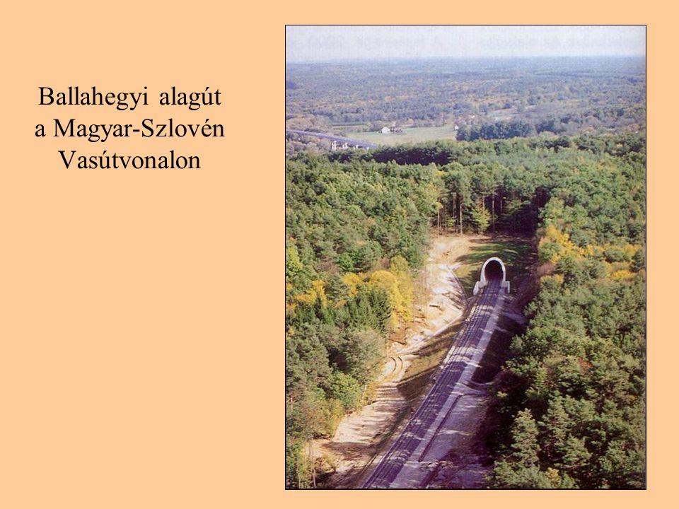Ballahegyi alagút a Magyar-Szlovén Vasútvonalon