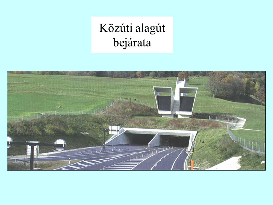 Közúti alagút bejárata
