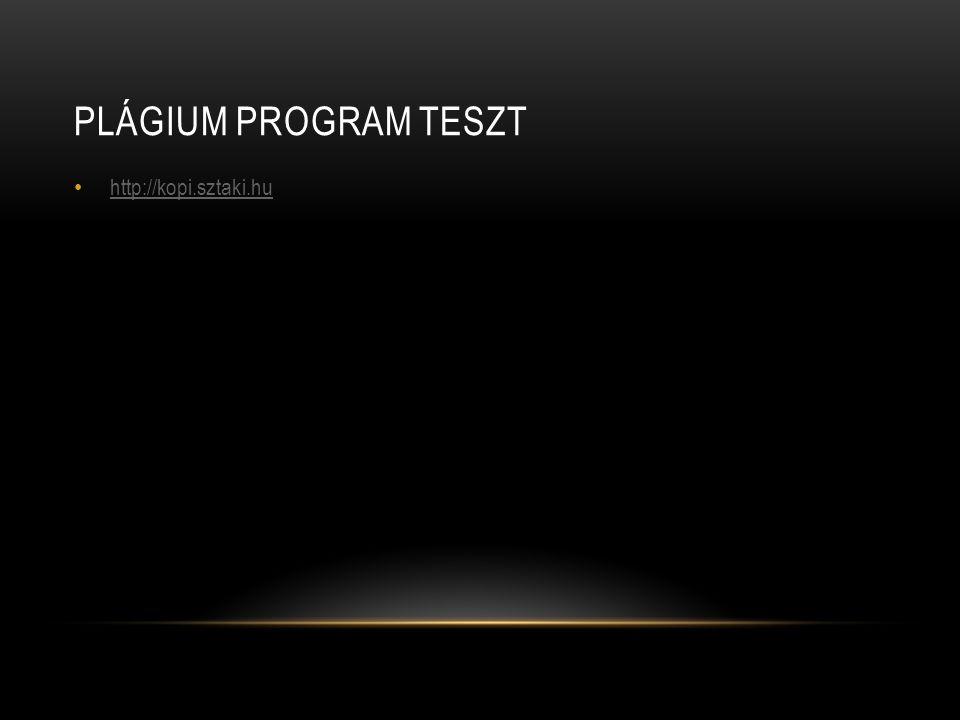 Plágium program teszt http://kopi.sztaki.hu