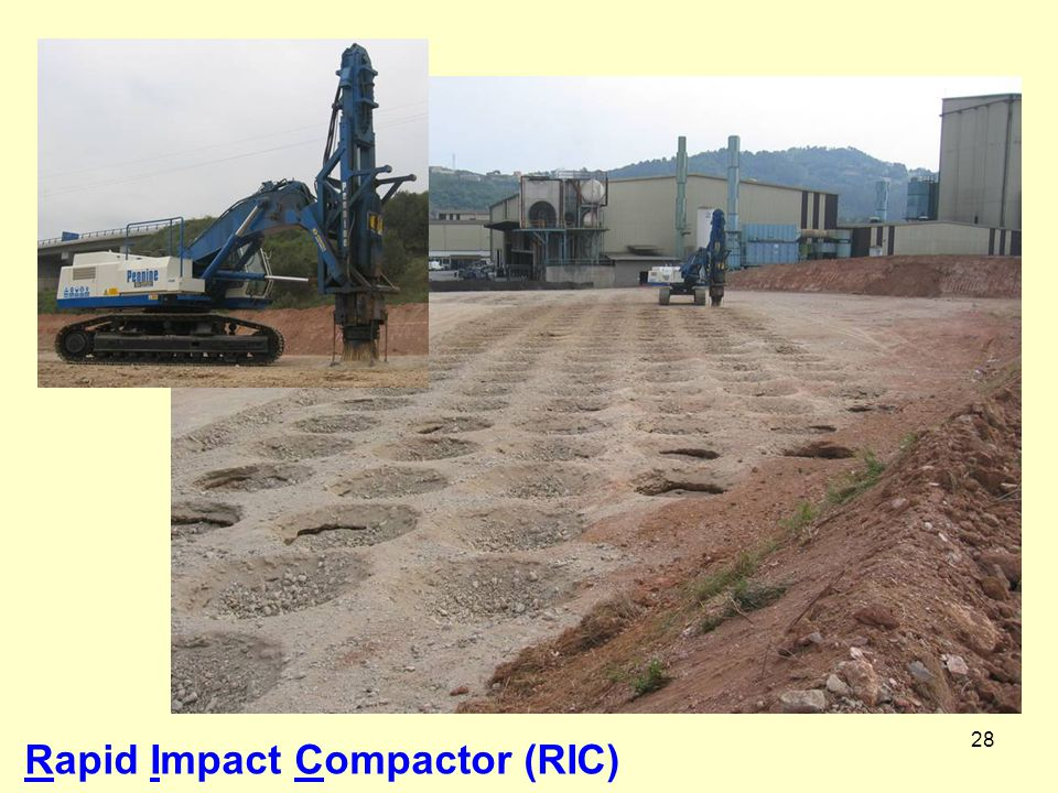 Rapid Impact Compactor (RIC)
