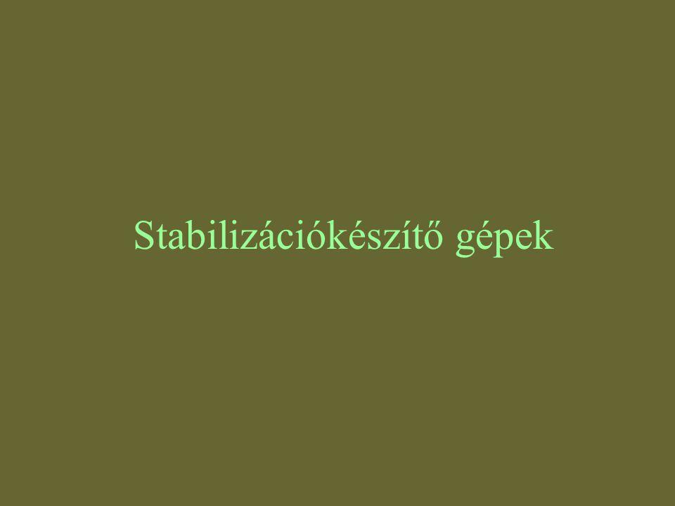 Stabilizációkészítő gépek