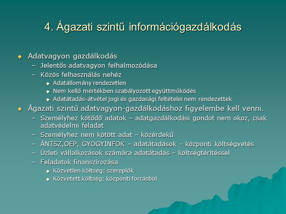 4. Ágazati szintű információgazdálkodás