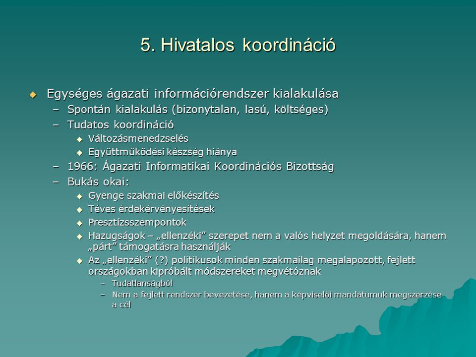 5. Hivatalos koordináció