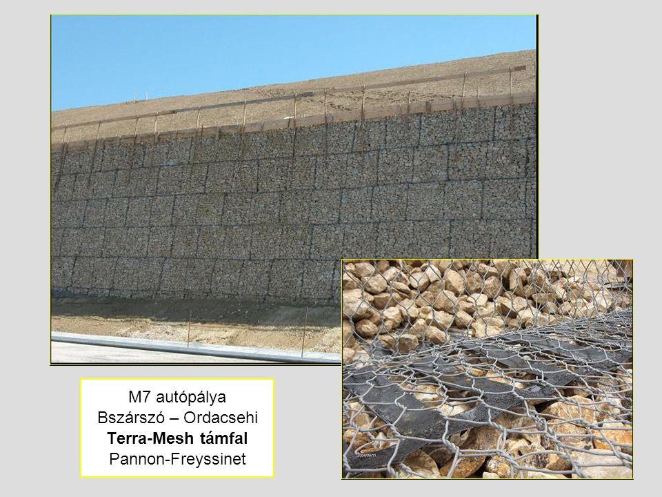 M7 autópálya Bszárszó – Ordacsehi Terra-Mesh támfal Pannon-Freyssinet