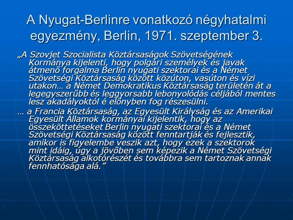 A Nyugat-Berlinre vonatkozó négyhatalmi egyezmény, Berlin, 1971