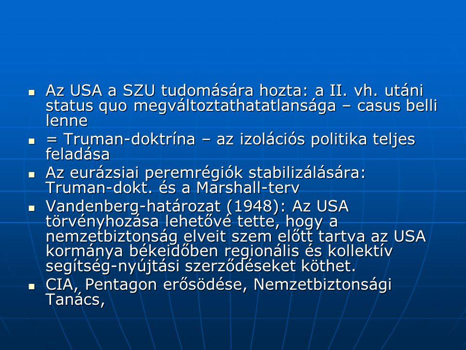 Az USA a SZU tudomására hozta: a II. vh