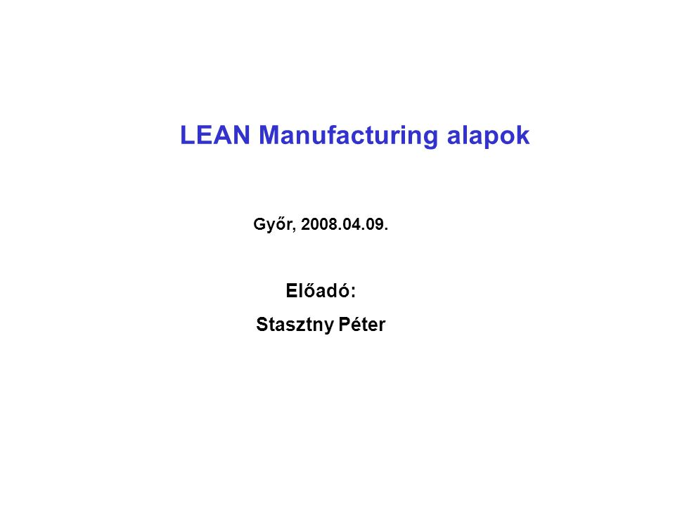 LEAN Manufacturing alapok