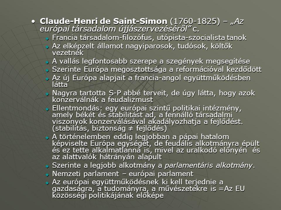 """Claude-Henri de Saint-Simon (1760-1825) – """"Az európai társadalom újjászervezéséről c."""