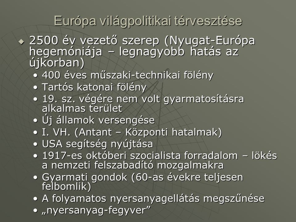 Európa világpolitikai térvesztése