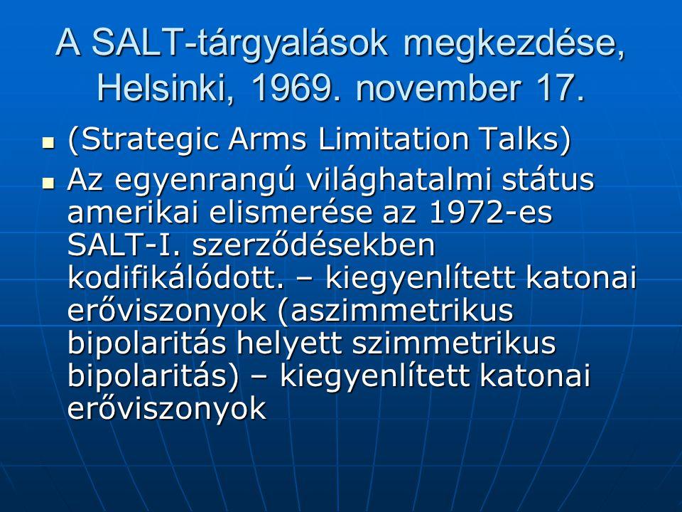 A SALT-tárgyalások megkezdése, Helsinki, 1969. november 17.