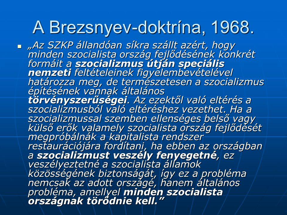 A Brezsnyev-doktrína, 1968.