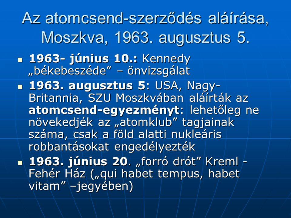 Az atomcsend-szerződés aláírása, Moszkva, 1963. augusztus 5.