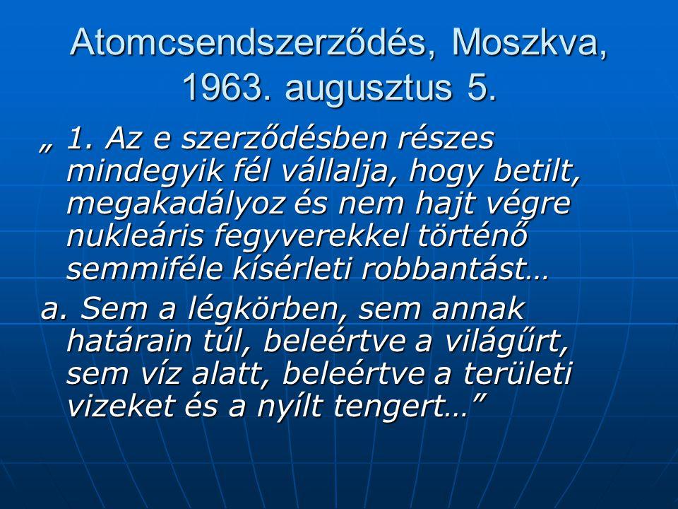 Atomcsendszerződés, Moszkva, 1963. augusztus 5.