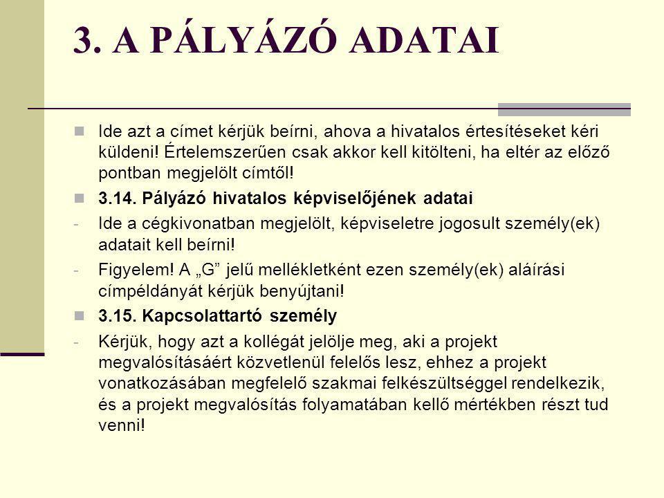 3. A PÁLYÁZÓ ADATAI