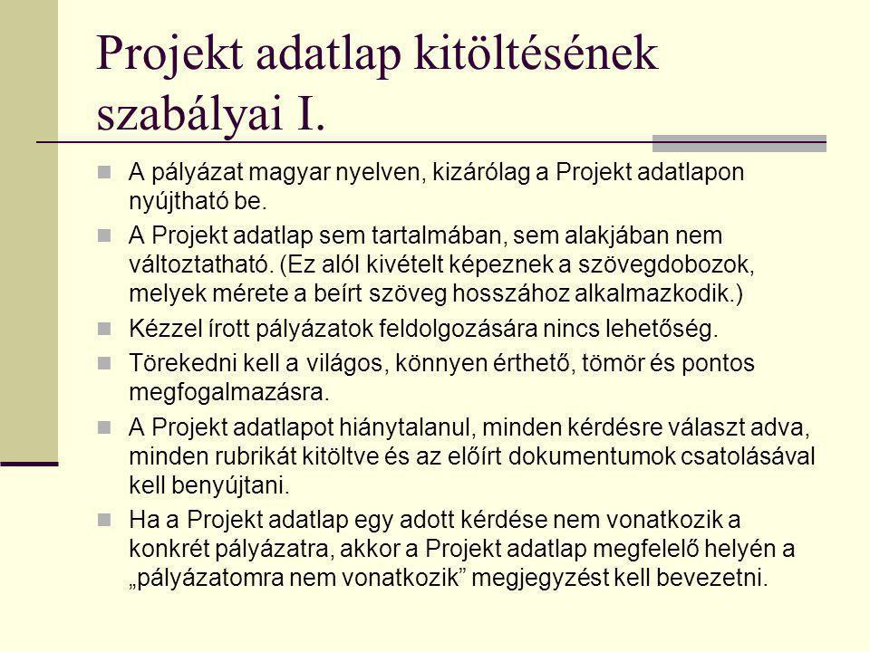 Projekt adatlap kitöltésének szabályai I.