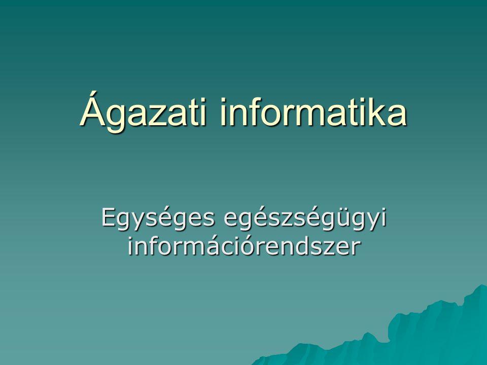Egységes egészségügyi információrendszer