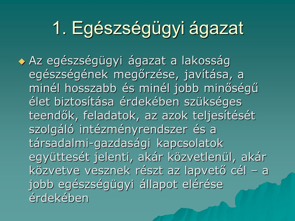 1. Egészségügyi ágazat