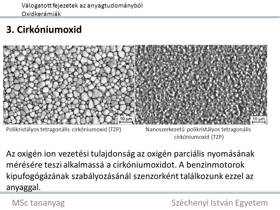 Válogatott fejezetek az anyagtudományból Oxidkerámiák