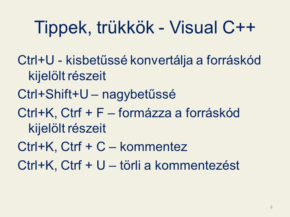 Tippek, trükkök - Visual C++