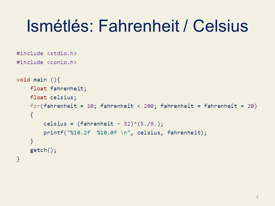 Ismétlés: Fahrenheit / Celsius