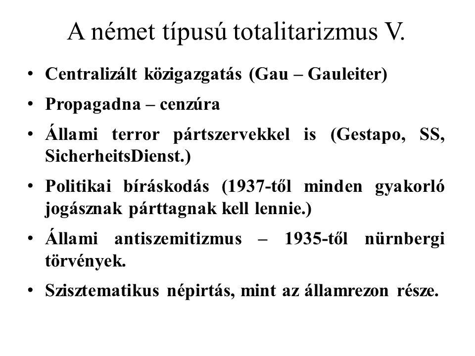 A német típusú totalitarizmus V.