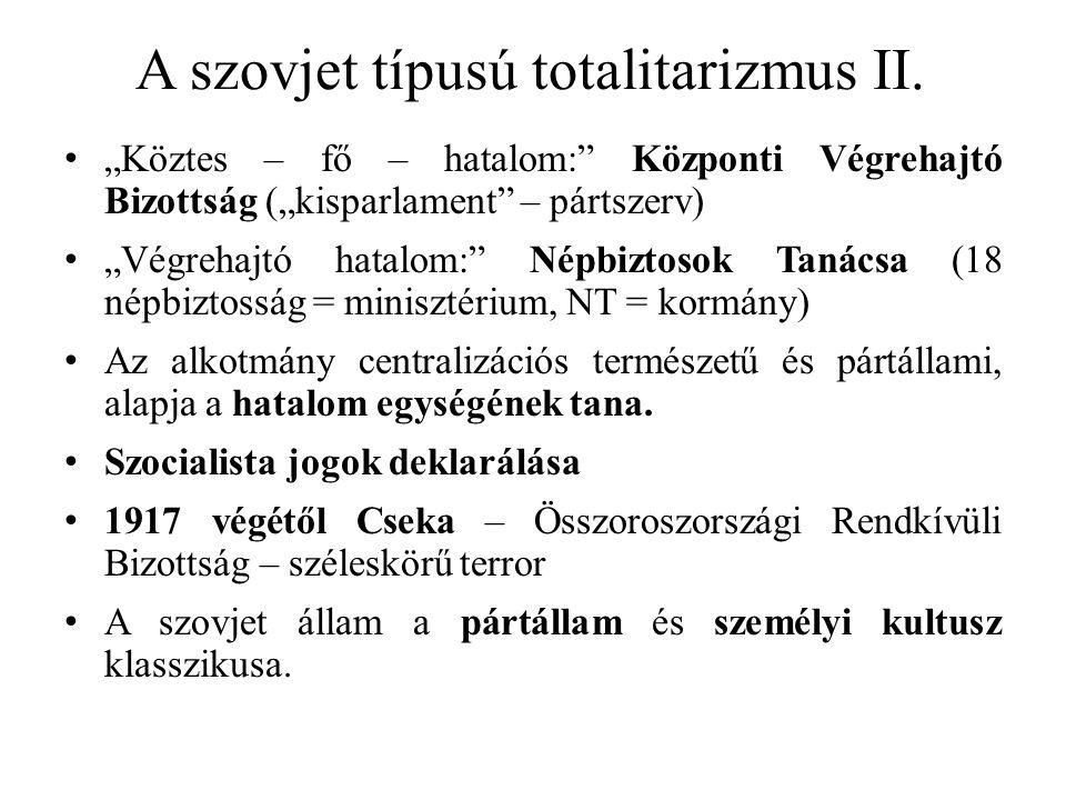 A szovjet típusú totalitarizmus II.