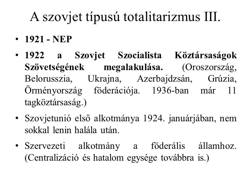 A szovjet típusú totalitarizmus III.
