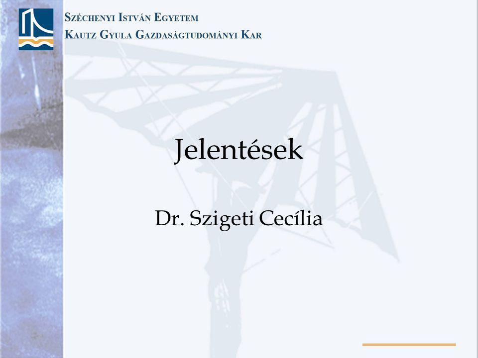 Jelentések Dr. Szigeti Cecília