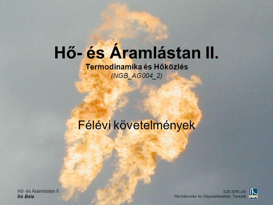 Hő- és Áramlástan II. Termodinamika és Hőközlés (NGB_AG004_2)
