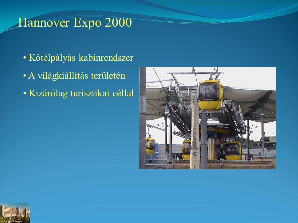 Hannover Expo 2000 Kötélpályás kabinrendszer