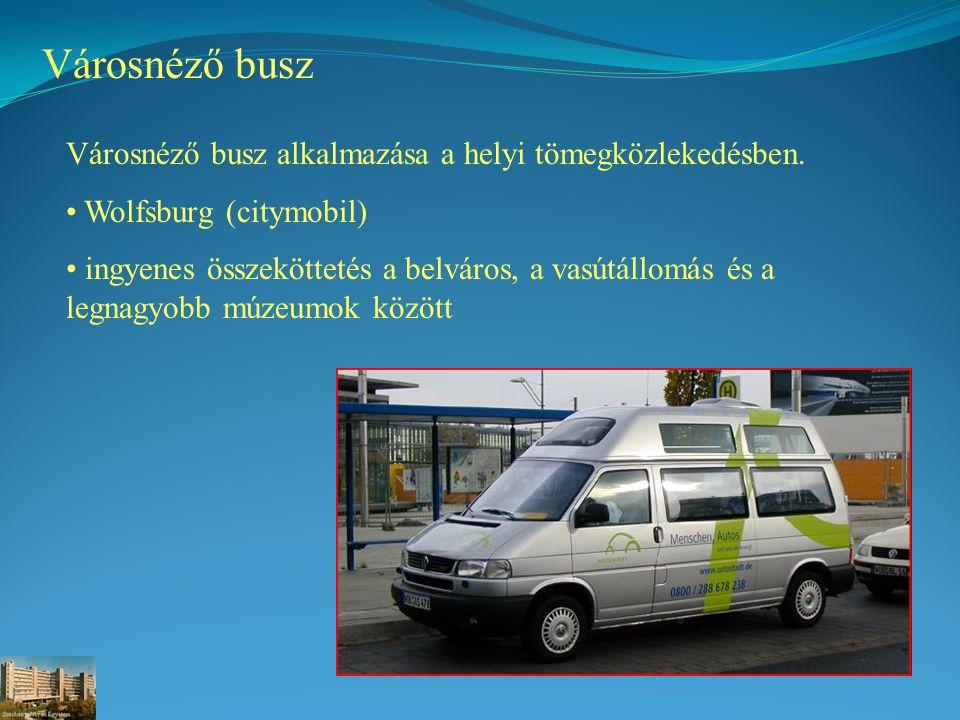 Városnéző busz Városnéző busz alkalmazása a helyi tömegközlekedésben.
