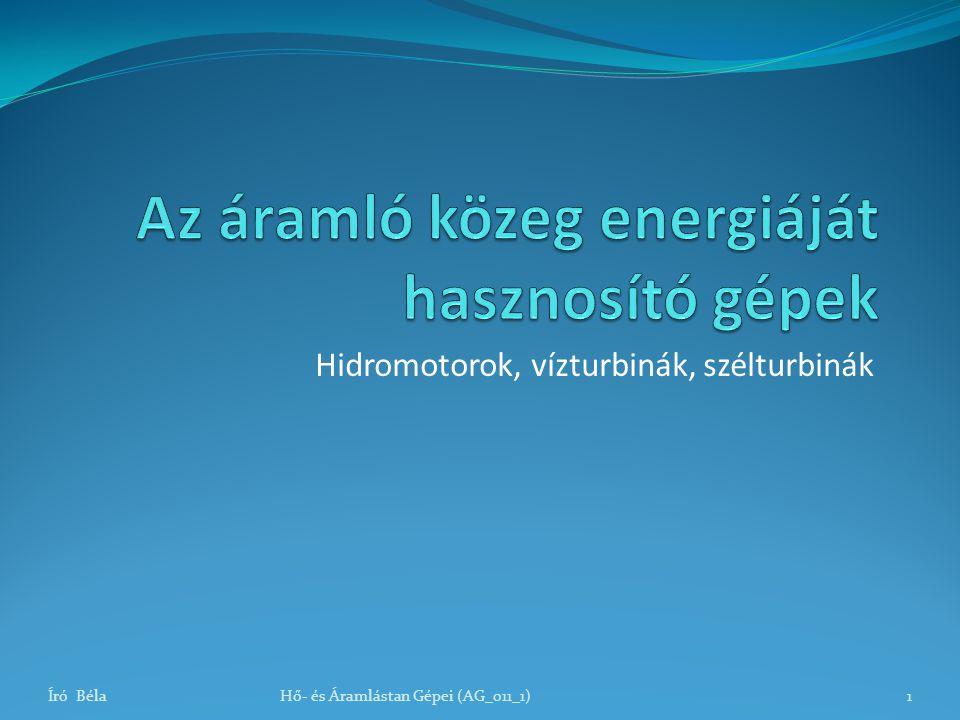 Az áramló közeg energiáját hasznosító gépek