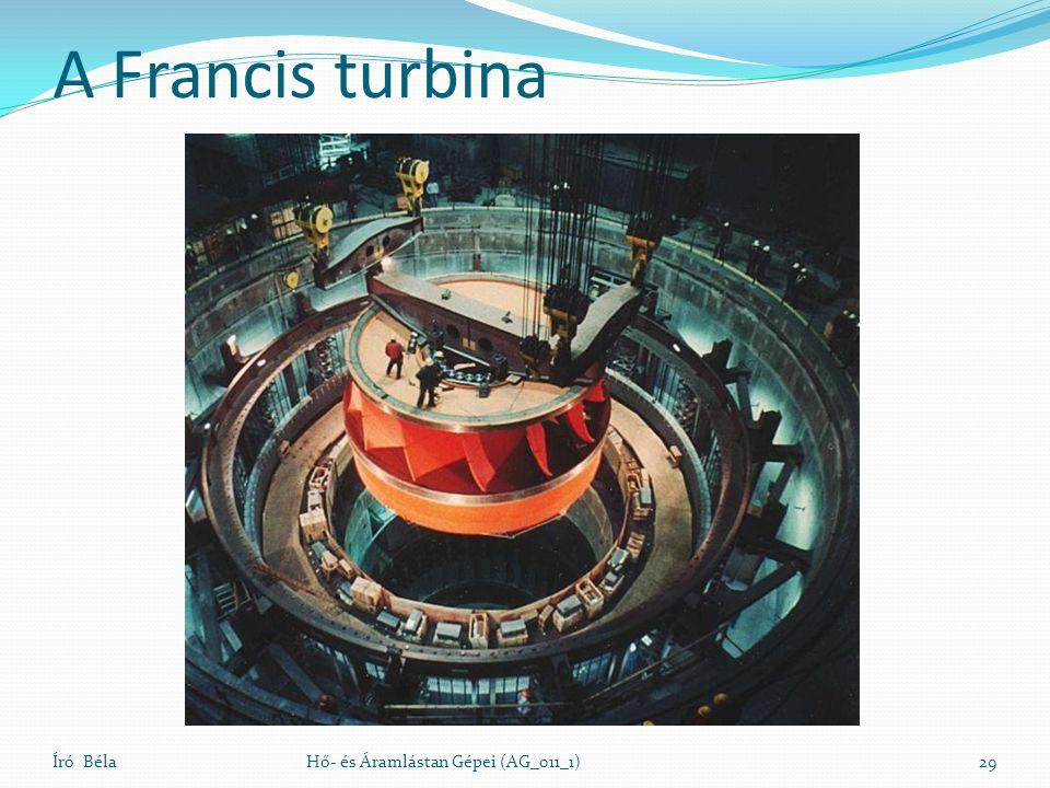 A Francis turbina Író Béla Hő- és Áramlástan Gépei (AG_011_1)