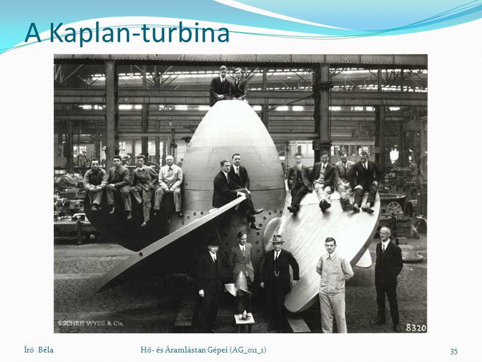 A Kaplan-turbina Író Béla Hő- és Áramlástan Gépei (AG_011_1)