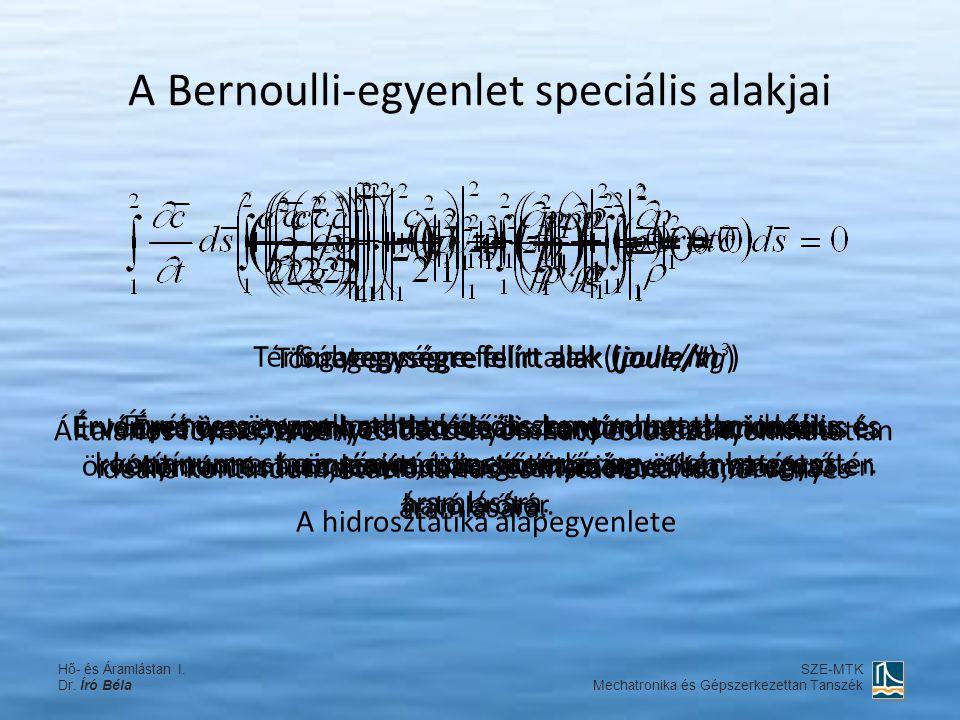 A Bernoulli-egyenlet speciális alakjai