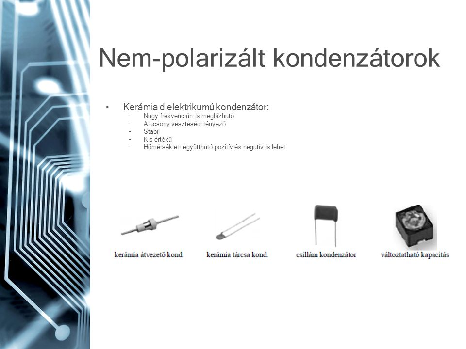 Nem-polarizált kondenzátorok