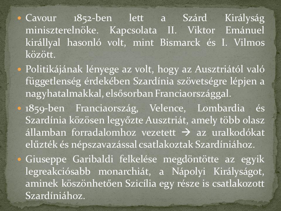 Cavour 1852-ben lett a Szárd Királyság miniszterelnöke. Kapcsolata II