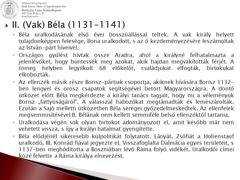 II. (Vak) Béla (1131-1141)
