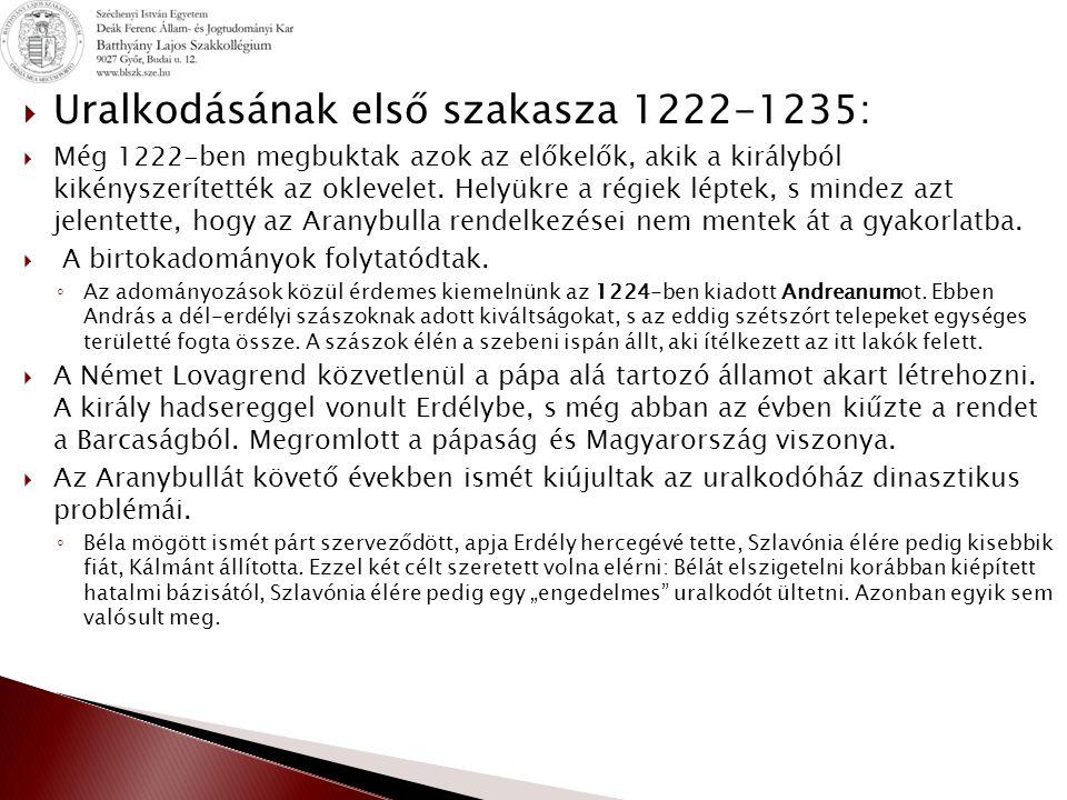 Uralkodásának első szakasza 1222-1235: