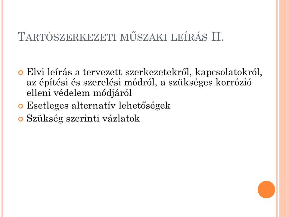 Tartószerkezeti műszaki leírás II.