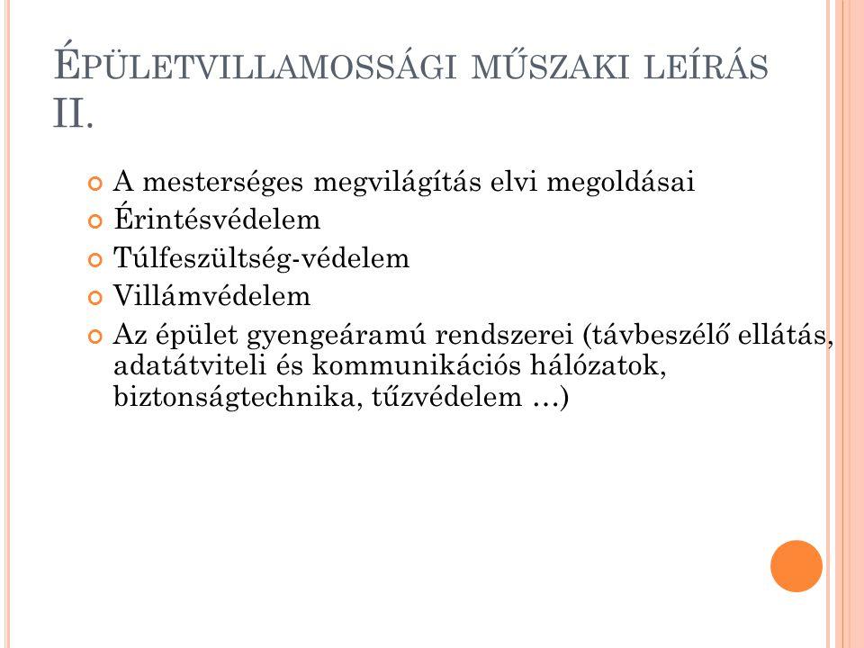 Épületvillamossági műszaki leírás II.