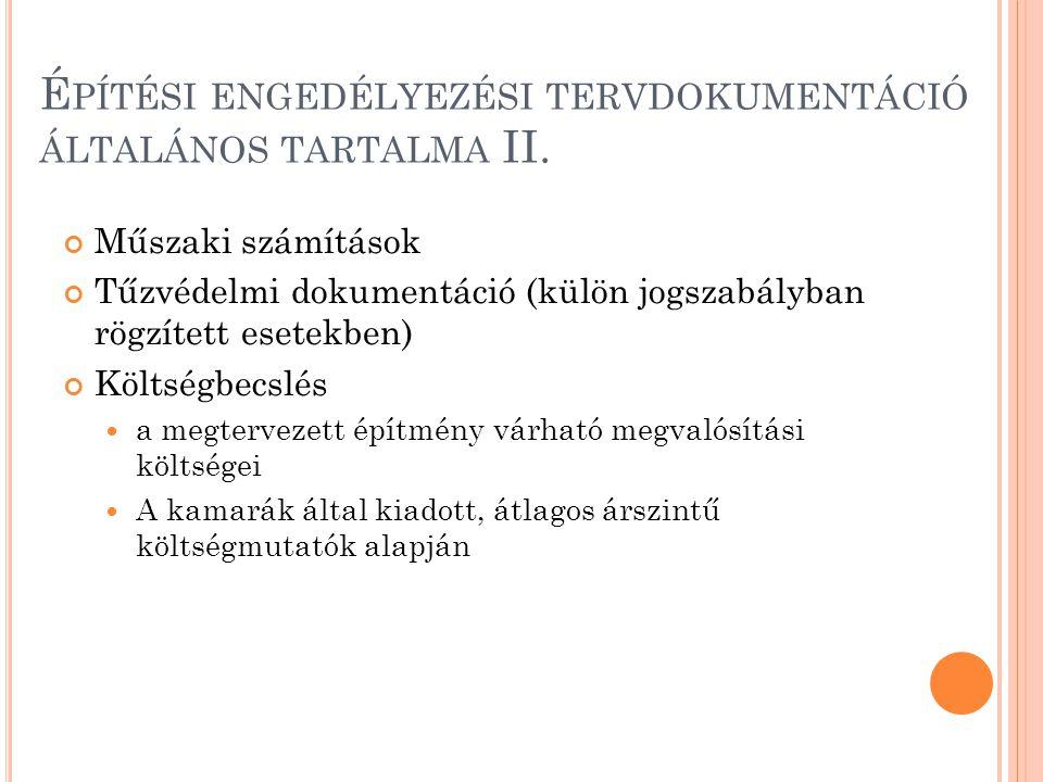 Építési engedélyezési tervdokumentáció általános tartalma II.