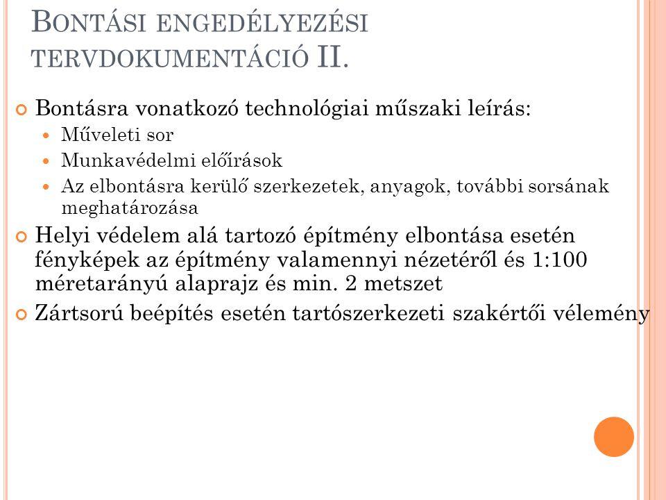 Bontási engedélyezési tervdokumentáció II.