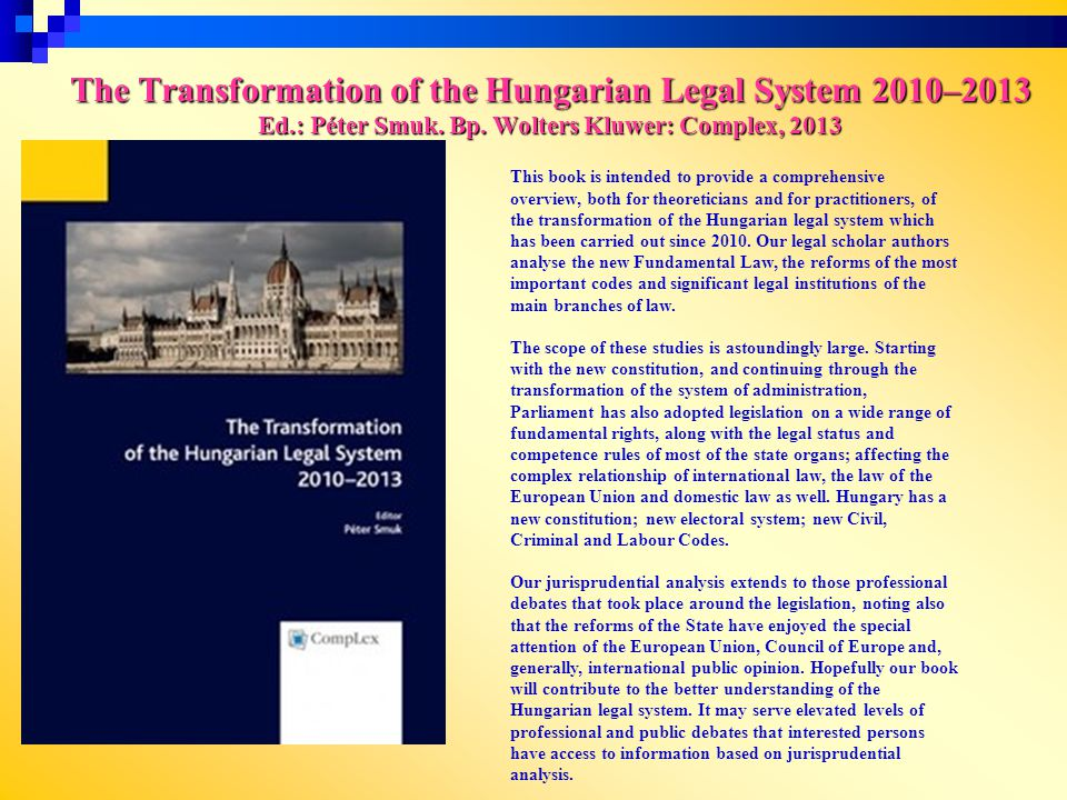 The Transformation of the Hungarian Legal System 2010–2013 Ed