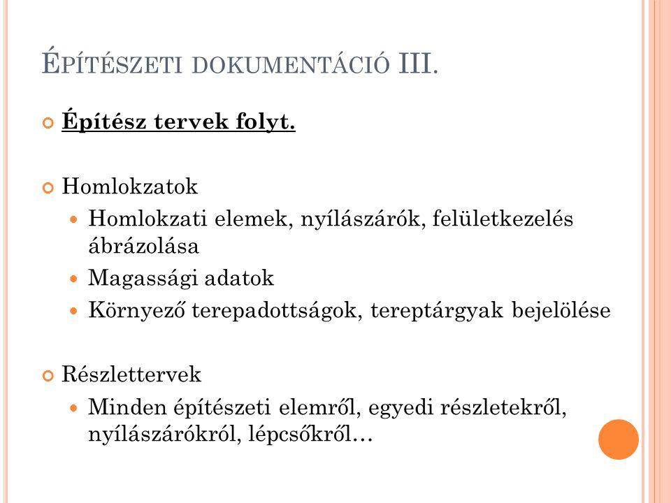 Építészeti dokumentáció III.