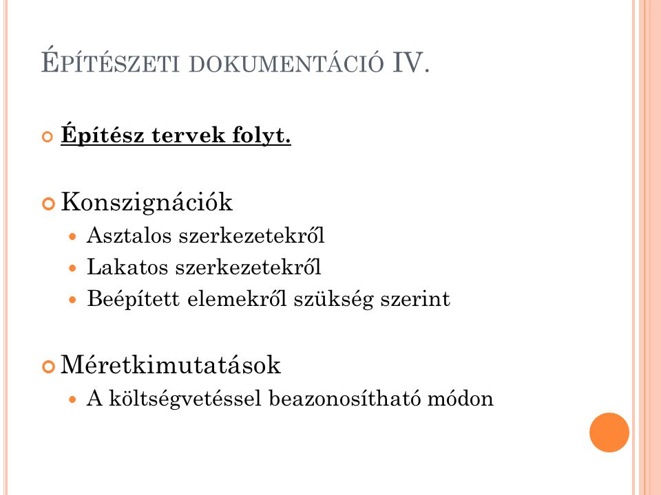 Építészeti dokumentáció IV.