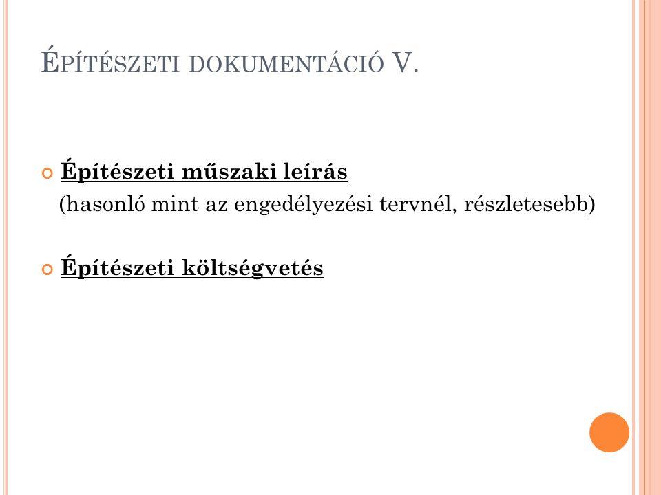 Építészeti dokumentáció V.